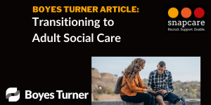 Transitioning to adult social care